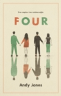 Four : A thought-provoking, controversial and immediately gripping story with a messy moral dilemma at its heart - Book