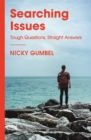 Searching Issues : Tough Questions, Straight Answers - Book