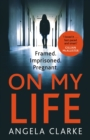 On My Life : the gripping fast-paced thriller with a killer twist - eBook
