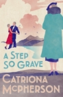 A Step So Grave - eBook