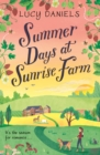 Summer Days at Sunrise Farm : the charming and romantic holiday read - eBook