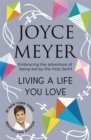 Living A Life You Love : Embracing the adventure of being led by the Holy Spirit - Book
