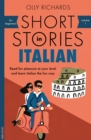 Short Stories in Italian for Beginners : Read for pleasure at your level, expand your vocabulary and learn Italian the fun way! - Book