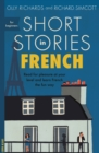 Short Stories in French for Beginners : Read for pleasure at your level, expand your vocabulary and learn French the fun way! - eBook