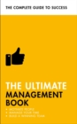 The Ultimate Management Book : Motivate People, Manage Your Time, Build a Winning Team - eBook
