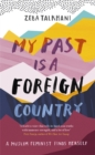 My Past Is a Foreign Country: A Muslim feminist finds herself - Book