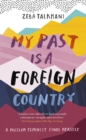 My Past Is a Foreign Country: A Muslim feminist finds herself - eBook