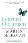 Learned Optimism : How to Change Your Mind and Your Life - Book