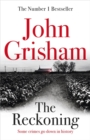 The Reckoning : the electrifying new novel from bestseller John Grisham - Book