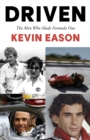 Driven : The Men Who Made Formula One - eBook