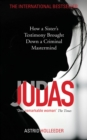 Judas : How a Sister's Testimony Brought Down a Criminal Mastermind - eBook