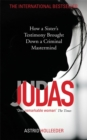 Judas : How a Sister's Testimony Brought Down a Criminal Mastermind - Book