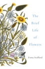 The Brief Life of Flowers - eBook