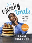 Liam Charles Cheeky Treats : Includes recipes from the new Liam Bakes TV show on Channel 4 - Book