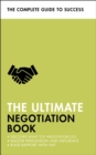The Ultimate Negotiation Book : Discover What Top Negotiators Do; Master Persuasion and Influence; Build Rapport with NLP - Book