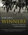 Winners: The horses, the memories, the defining moments - Book