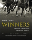 Winners: The horses, the memories, the defining moments - eBook