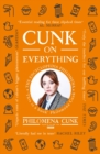 Cunk on Everything : The Encyclopedia Philomena - 'Essential reading for these slipshod times' Al Murray - eBook