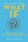What If? : Short Stories to Spark Inclusion and Diversity Dialogue - 10th Anniversary Edition - Book