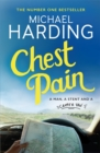 Chest Pain : A man, a stent and a camper van - Book