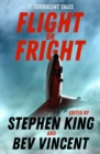 Flight or Fright : 17 Turbulent Tales Edited by Stephen King and Bev Vincent - eBook