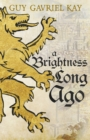 A Brightness Long Ago - eBook