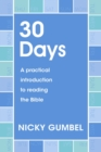 30 Days : A thirty-day practical introduction to reading the Bible - eBook