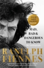 Mad, Bad and Dangerous to Know - Book