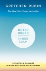 Outer Order Inner Calm : declutter and organize to make more room for happiness - eBook