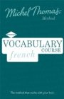 French Vocabulary Course (Learn French with the Michel Thomas Method) - Book