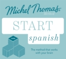 Start Spanish New Edition (Learn Spanish with the Michel Thomas Method) : Beginner Spanish Audio Taster Course - Book