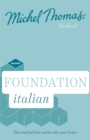 Foundation Italian New Edition (Learn Italian with the Michel Thomas Method) : Beginner Italian Audio Course - Book