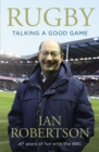 Rugby: Talking A Good Game : The Perfect Gift for Rugby Fans - eBook