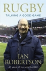 Rugby: Talking A Good Game : The Perfect Gift for Rugby Fans - Book