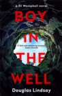 Boy in the Well : A Scottish murder mystery with a twist you won't see coming (DI Westphall 2) - Book