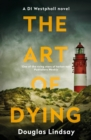 The Art of Dying : An eerie Scottish murder mystery (DI Westphall 3) - eBook