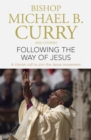 Following the Way of Jesus : A clarion call to join the Jesus movement - Book
