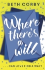 Where There's a Will : Can love find a way? THE fun, uplifting and romantic read for summer 2019 - Book