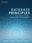 Database Principles : Fundamentals of Design, Implementation, and Management - Book