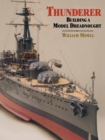 Thunderer : Building a Model Dreadnought - eBook