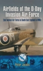 Airfields of the D-Day Invasion Air Force - eBook