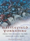 Battlefield Yorkshire - eBook