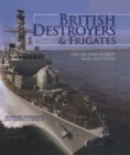 British Destroyers & Frigates : The Second World War & After - eBook