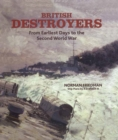 British Destroyers : From Earliest Days to the Second World War - eBook