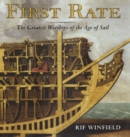 First Rate : The Greatest Warships in the Age of Sail - eBook