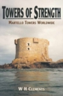 Towers of Strength : Martello Towers Worldwide - eBook