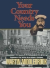Your Country Needs You : Expansion of the British Army Infantry Divisions, 1914-1918 - eBook