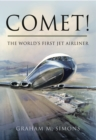 Comet! : The World's First Jet Airliner - eBook