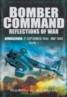 Bomber Command: Reflections of War, Volume 5 : Armageddon, 27 September 1944-May 1945 - eBook