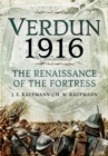Verdun 1916 : The Renaissance of the Fortress - Book